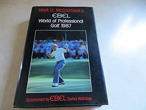 World of Professional Golf By Volume editor Mark H. McCormack