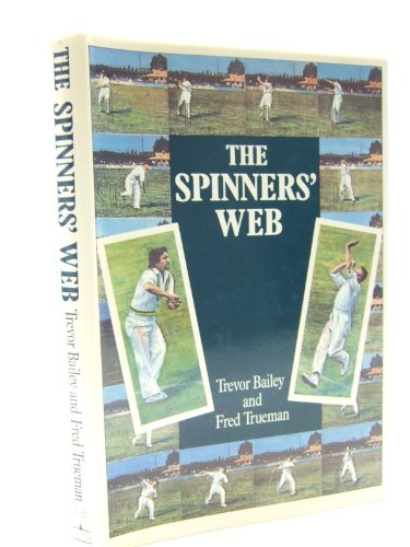 Spinners' Web (Willow books) By Trevor Bailey