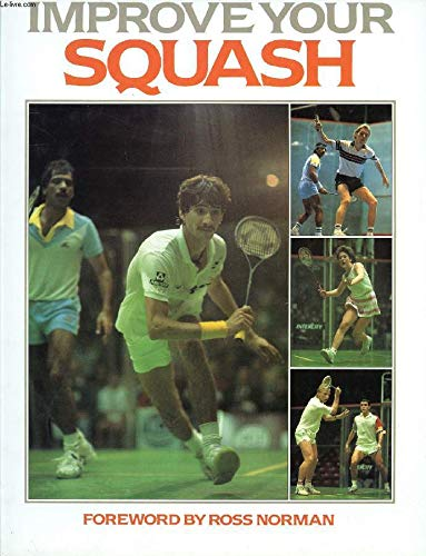 Improve Your Squash By Malcolm Willstrop