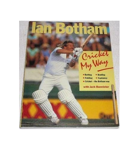 Cricket My Way by Ian Botham