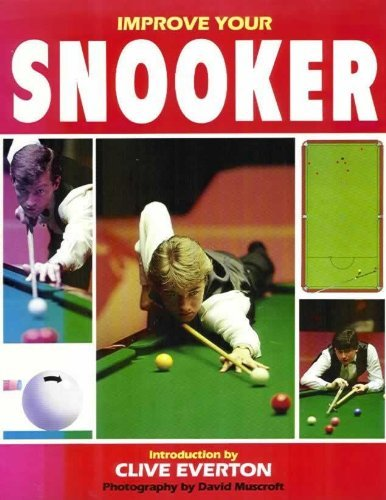 Improve Your Snooker By Clive Everton