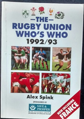 The Rugby Union Who's Who By Alex Spink