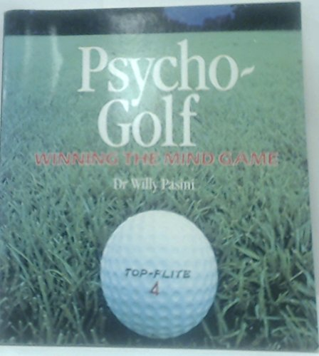 Psycho Golf By Willy Pasini