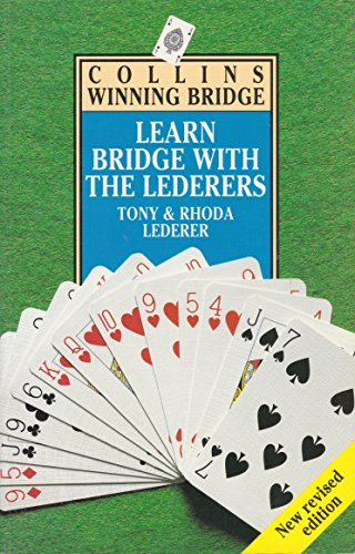 Learn Bridge with the Lederers (Collins winning bridge) By Tony Lederer