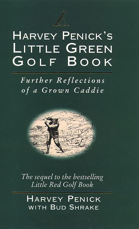 Harvey Penick's Little Green Golf Book by Harvey Penick