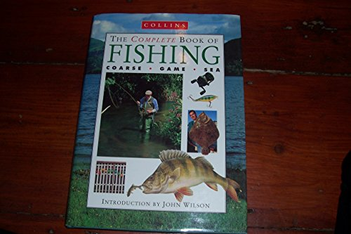 Collins Complete Book of Fishing By John Wilson