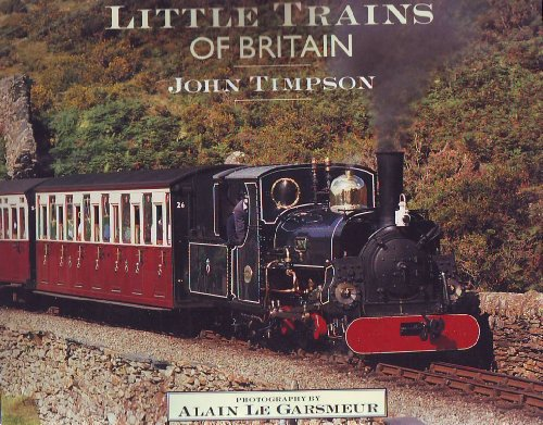 Little Trains of Britain By John Timpson