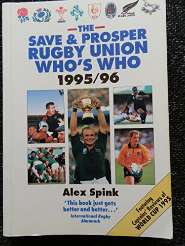 "The "" Save and Prosper Rugby Union Who's Who By Alex Spink"