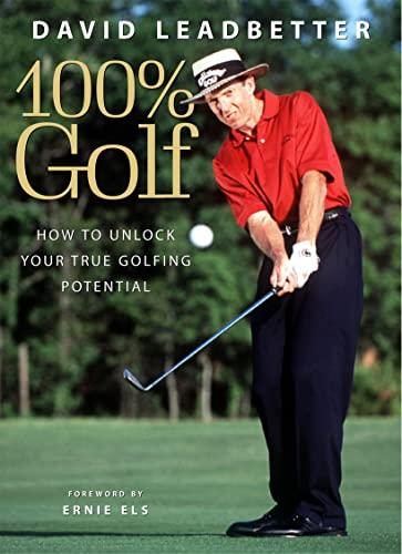 David Leadbetter 100% Golf By David Leadbetter