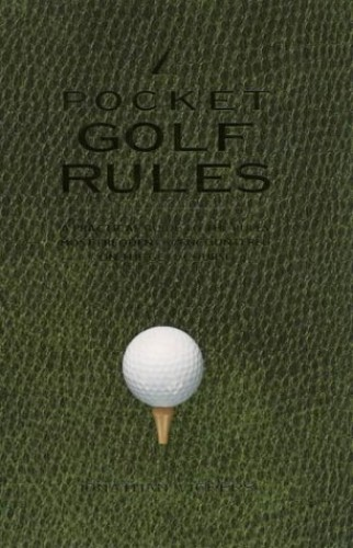 Pocket Golf Rules by Jonathan Vickers
