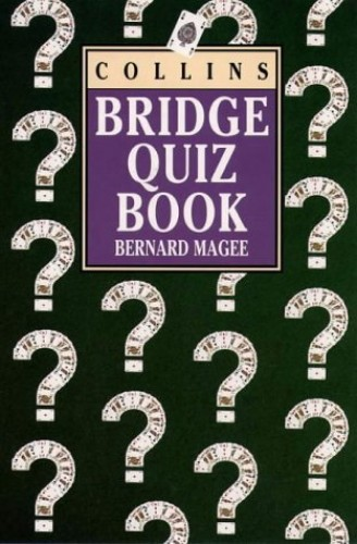 Collins Bridge Quiz Book By Bernard Magee