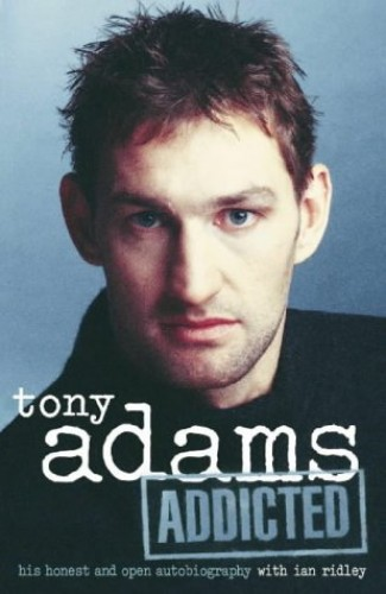 Addicted by Tony Adams
