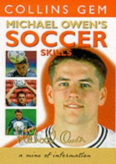 Michael Owen Soccer Skills By Michael Owen