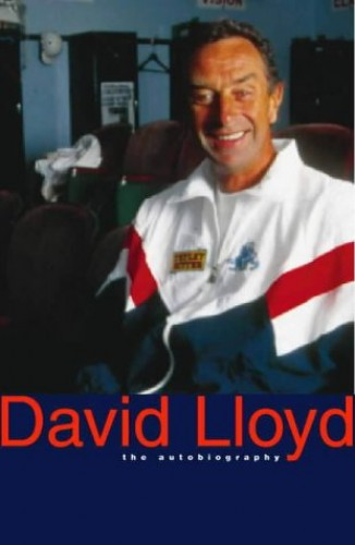 David Lloyd: The Autobiography - Anything But Murder by David Lloyd