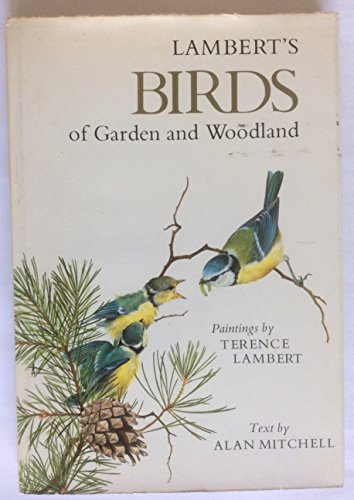 Birds of Garden and Woodland By Alan Mitchell