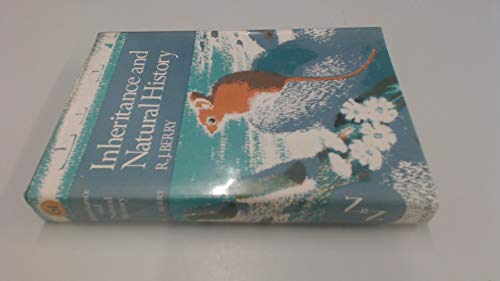 Inheritance and Natural History (Collins New Naturalist S.) By R.J. Berry
