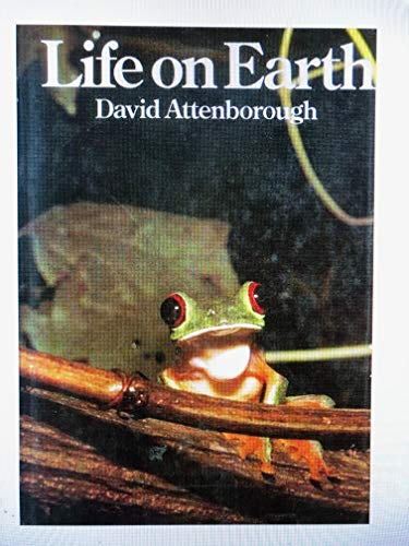 Life on Earth by Sir David Attenborough