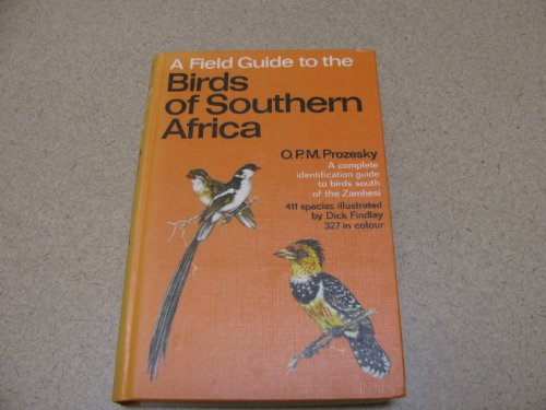 Field Guide to the Birds of Southern Africa by O. P. M. Prozesky, Otle Microfilm