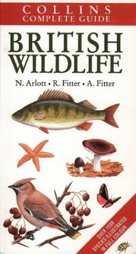 Complete Guide to British Wildlife (Collins Handguides) By Norman Arlott