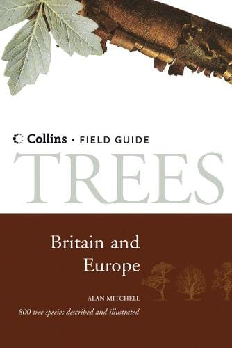 Trees of Britain and Northern Europe By Alan Mitchell