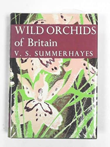 WILD ORCHIDS OF BRITAIN (NN 19) By V. S. Summerhayes