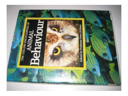 Encyclopaedia of Animal Behaviour By Edited by Dr. Peter J. B. Slater