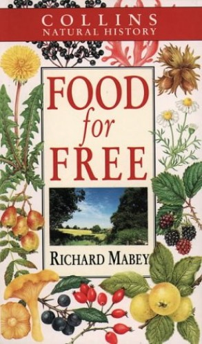 Food for Free (Collins Natural History) By Richard Mabey