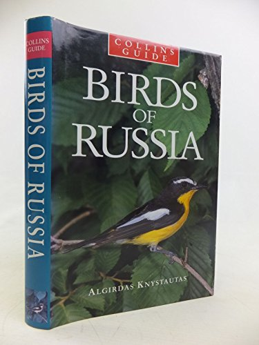 Collins Guide to Birds of Russia By Algirdas Knystautas