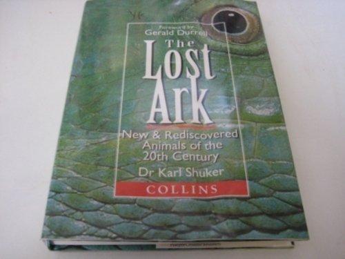 The Lost Ark By Karl P. N. Shuker