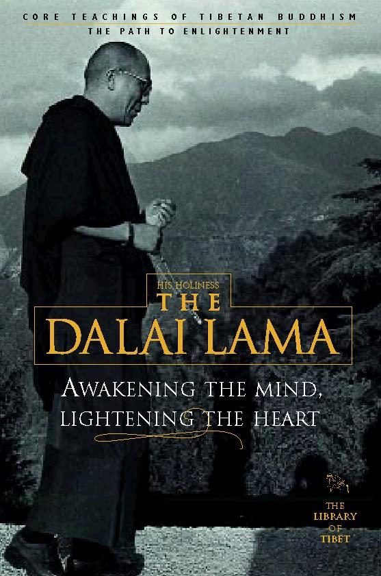 Awakening the Mind, Lightening the Heart By Dalai Lama XIV