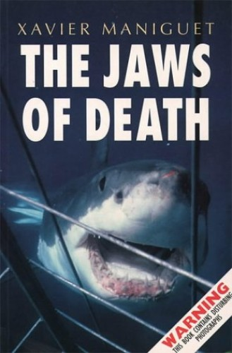 The Jaws of Death By Xavier Maniguet