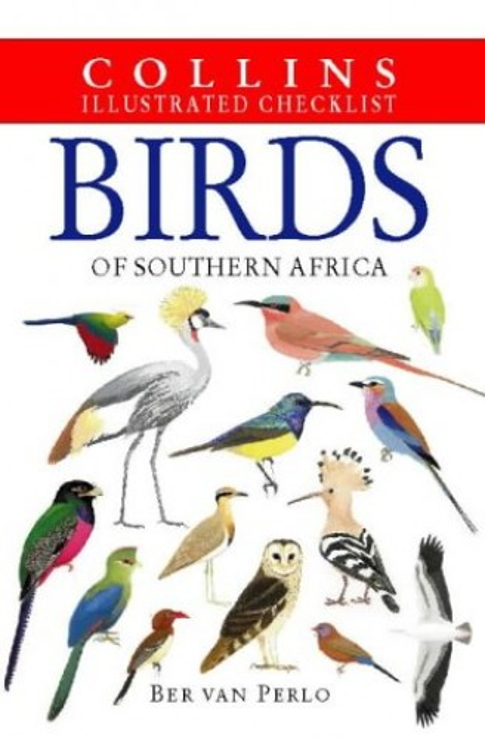 Birds of Southern Africa By Ber van Perlo