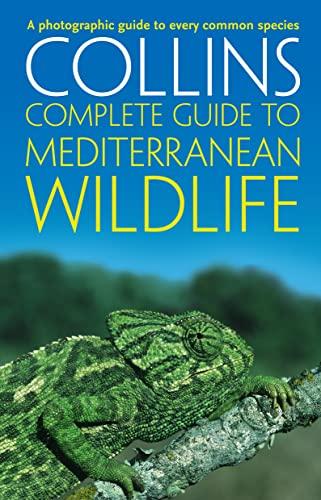 Complete Mediterranean Wildlife By Paul Sterry