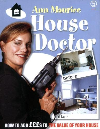 House Doctor By Ann Maurice