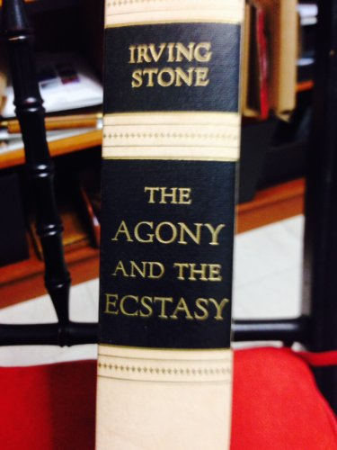 Agony and the Ecstasy By Irving Stone