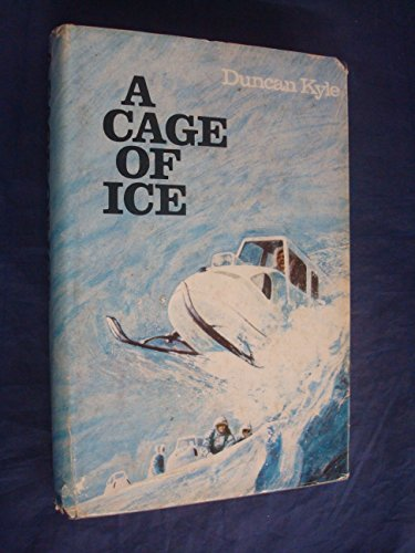 A Cage of Ice By Duncan Kyle