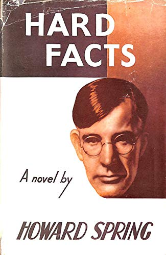 Hard Facts By Howard Spring