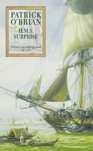 """H.M.S. """"Surprise"""" By Patrick O'Brian"""