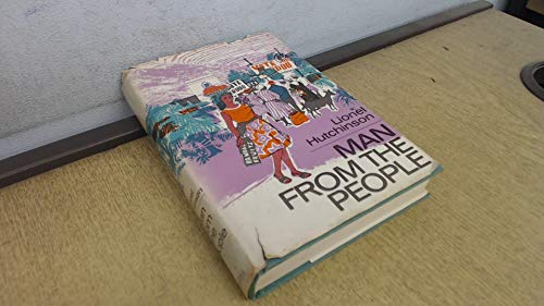 Man from the People By Lionel Hutchinson