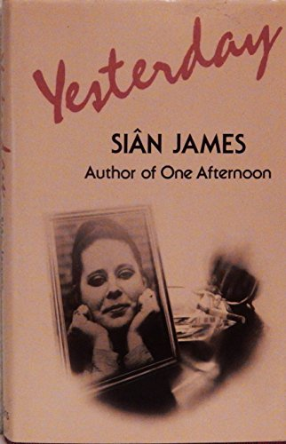 Yesterday By Sian James