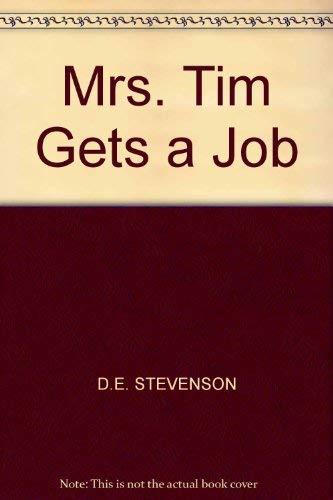 Mrs. Tim Gets a Job by D. E. Stevenson
