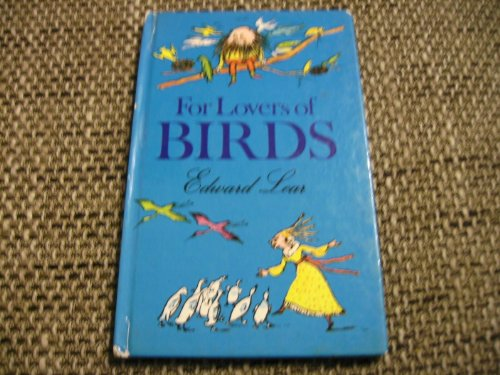 For Lovers of Birds By Edward Lear