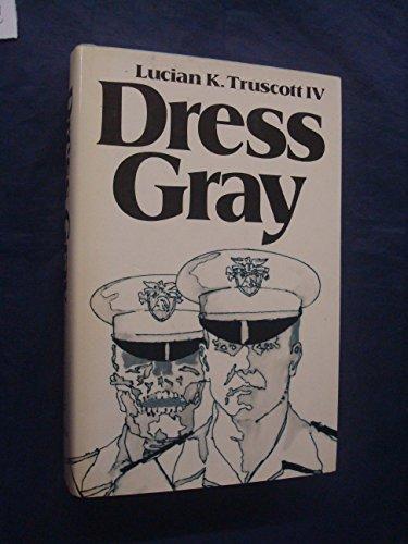 Dress Gray By Lucian K. Truscott