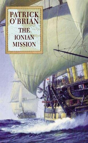 The Ionian Mission By Patrick O'Brian