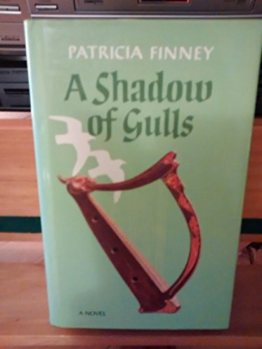Shadow of Gulls By Patricia Finney