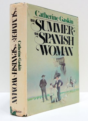 The Summer of the Spanish Woman By Catherine Gaskin