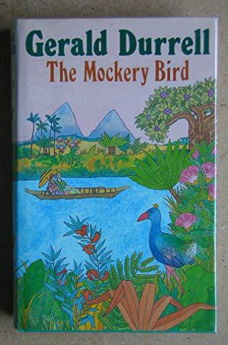 Mockery Bird By Gerald Durrell