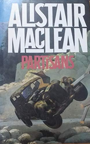 The Partisans By Alistair MacLean