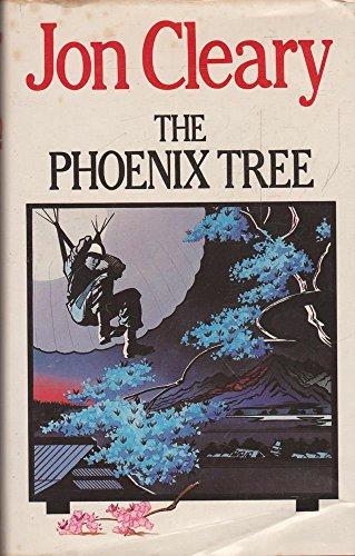 The Phoenix Tree By Jon Cleary