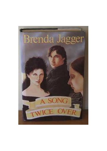 A Song Twice Over By Brenda Jagger